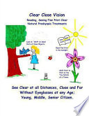 Clear Close Vision