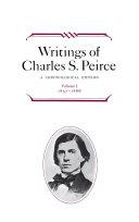 Writings of Charles S. Peirce: A Chronological Edition, Volume 1 Pdf/ePub eBook