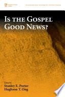 Is the Gospel Good News