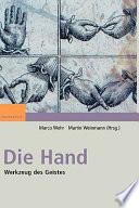 Die Hand  : Werkzeug des Geistes
