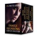 Family Reunions Complete Collection