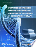 Pharmacokinetics And Pharmacodynamics Of Antimalarial Drugs Used In Combination Therapy Book PDF