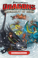 Dragons: Defenders of Berk Volume 2: Snowmageddon