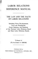 THE LAW AND THE FACTS OF LABOR RELATIONS Book