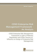 Coso Enterprise Risk Management Framework - An Analysis