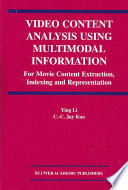 Video Content Analysis Using Multimodal Information Book PDF