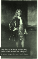 The Diary of William Hedges  Esq   afterwards Sir William Hedges   During His Agency in Bengal