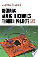 Beginning Analog Electronics Through Projects