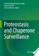 Proteostasis and Chaperone Surveillance