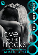 Pdf Love on the Tracks