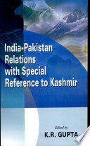 India-Pakistan Relations with Special Reference to Kashmir  , Volume 4