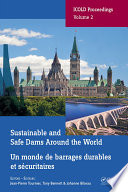Sustainable and Safe Dams Around the World / Un monde de barrages durables et sécuritaires