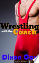 Wrestling With The Coach