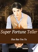 Super Fortune Teller