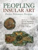 Peopling Insular Art [Pdf/ePub] eBook