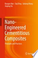 Nano-Engineered Cementitious Composites