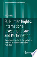 Eu Human Rights International Investment Law And Participation