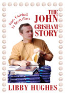 The John Grisham Story