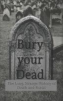 Bury Your Dead Book