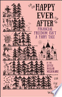 link to Happy ever after : financial freedom isn't a fairy tale in the TCC library catalog