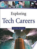 Exploring Tech Careers  Fourth Edition  2 Volume Set Book