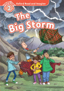 The Big Storm (Oxford Read and Imagine Level 2)