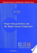 Proper Group Actions and the Baum Connes Conjecture Book