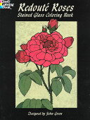 Redoute Roses Stained Glass Coloring Book