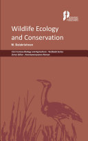 Wildlife Ecology and Conservation (21st Century Biology and Agriculture: Textbook Series) Pdf/ePub eBook