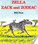 Zella Zack And Zodiac