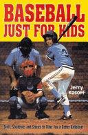 Baseball Just for Kids