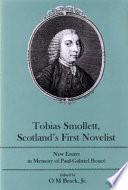 Tobias Smollett Scotland S First Novelist