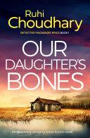 Our Daughter's Bones [Pdf/ePub] eBook