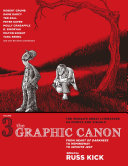 The graphic canon: [the world's great literature as comics and visuals]