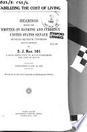 Stabilizing the Cost of Living  Hearings Before      77 2 on S J  Res  161      September 15 and 16  1942