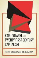 Karl Polanyi and Twenty First century Capitalism