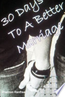 30 Days To A Better Marriage