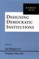 Designing Democratic Institutions