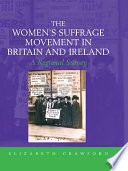 The Women S Suffrage Movement In Britain And Ireland