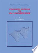 Numerical Methods For Shallow Water Flow