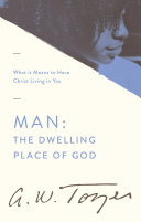 Man: The Dwelling Place of God Pdf/ePub eBook