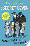 Secret Seven Colour Short Stories  Adventure on the Way Home