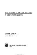 The Finite Element Method in Mechanical Design Book