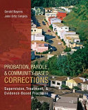 Probation  Parole  and Community Based Corrections  Supervision  Treatment  and Evidence Based Practices