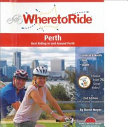 Cover of Where to Ride Perth