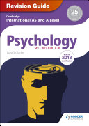 Cambridge International AS A Level Psychology Revision Guide 2nd edition