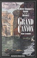 A River Runner s Guide to the History of the Grand Canyon