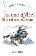 Pdf Jeanne d'Arc et le roi sans couronne Telecharger
