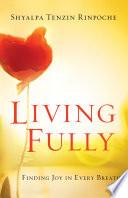 Living Fully Book PDF