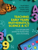 Teaching Early Years Mathematics, Science and ICT
